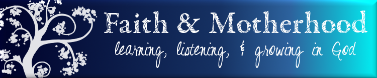 Faith and Motherhood Banner