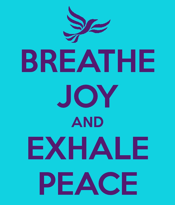 Breathe Joy and Exhale Peace