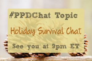 PPDChat Holiday Survival