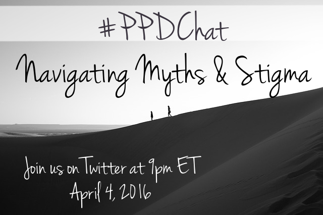 Navigating PPD Myths & Stigma 9pm ET Twitter